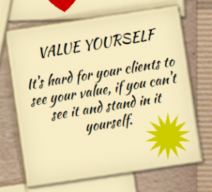 Getmore_clients_become_more_you_value_yourself